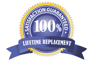 Lifetime Replacement Guarantee